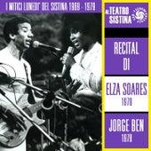 I mitici lunedì del Sistina 1969 - 1979: recital di Elza Soares e Jorge Ben by Various Artists