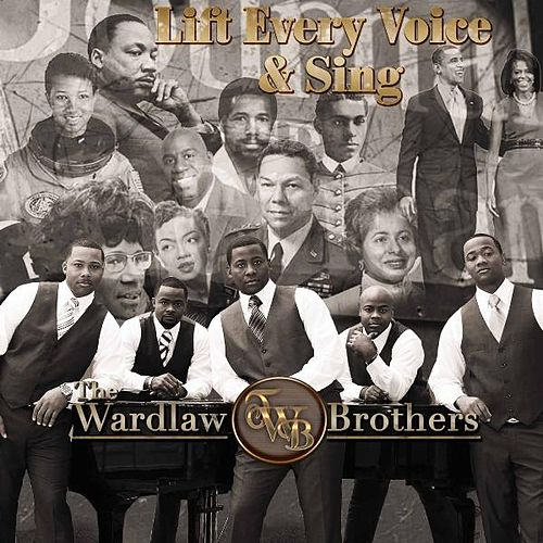 Lift Every Voice and Sing by The Wardlaw Brothers