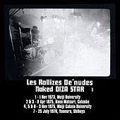 Naked Diza Star, Vol. 1 (Remastered) by Les Rallizes Denudes