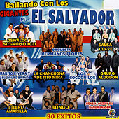 Bailando Con los Gigantes de el Salvador by Various Artists