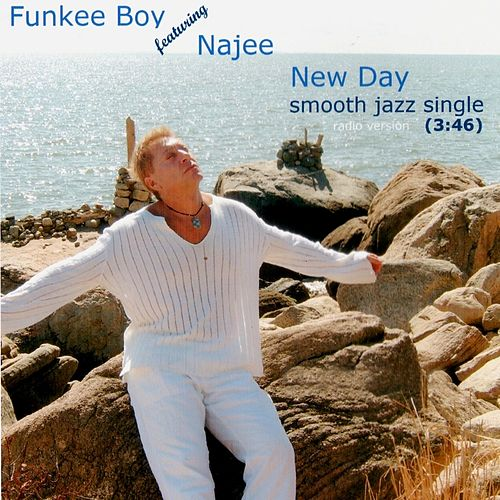 New Day (feat. Najee) by Funkee Boy