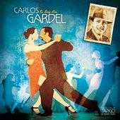 The Masters of Tango: Carlos Gardel, Si Soy Así by Carlos Gardel