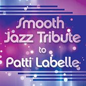 Smooth Jazz Tribute to Patti LaBelle by Smooth Jazz Allstars