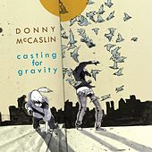 Casting For Gravity by Donny McCaslin