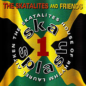 Ska Splash by The Skatalites