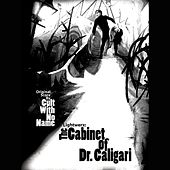 Lightwerx: The Cabinet Of Dr. Caligari by The Cult With No Name