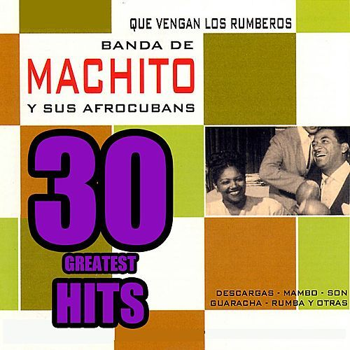 Que Vengan los Rumberos by Machito