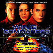Wing Commander - Original Motion Picture Soundtrack by Kevin Kiner