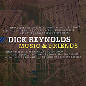 Music & Friends by Dick Reynolds