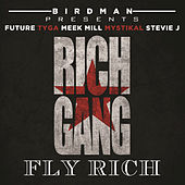 Fly Rich by Rich Gang