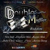 Double Muffler Riddim von Various Artists