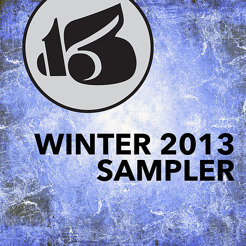 Winter 2013 Sampler by Various Artists