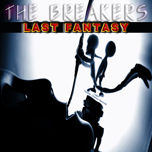 Last Fantasy by The Breakers
