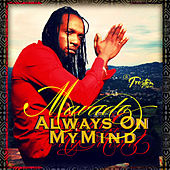 Always On My Mind - Single by Mavado