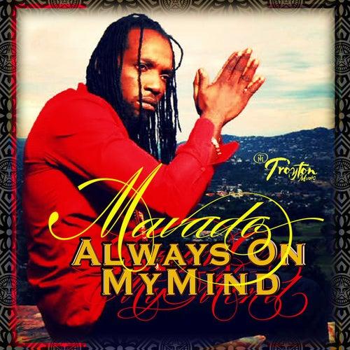 Always On My Mind - Single by Mavado