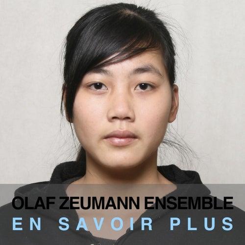 En Savoir Plus by Olaf Zeumann Ensemble