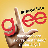Diamonds Are A Girl's Best Friend / Material Girl (Glee Cast Version) by Glee Cast