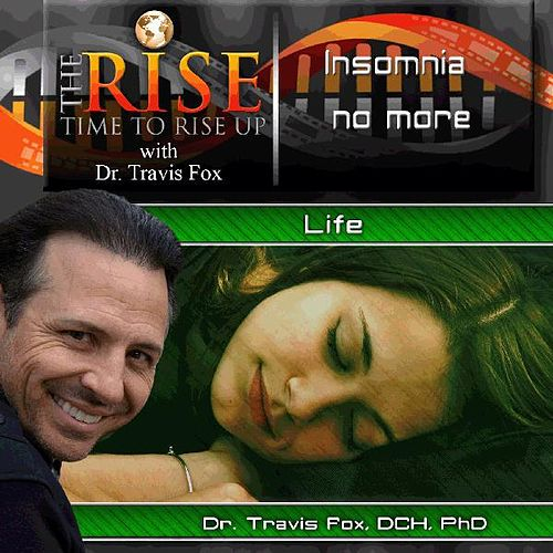 TheRise Insomnia No More by Dr. Travis Fox