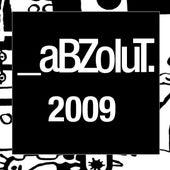 The Best of Abzolut 2009 von Various Artists