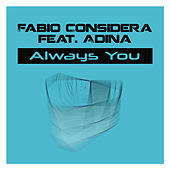Always You by Fabio Considera