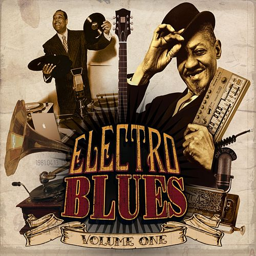 Electro Blues, Vol. 1 by Various Artists