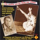 Das mache nur die Beine von Dolores – Evergreens und Chansons von Michael Jary (Vol. 2) (1946 – 1957) by Various Artists