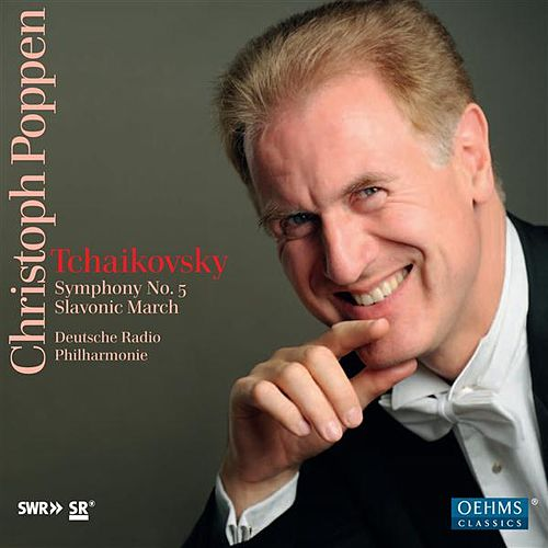 Tchaikovsky: Symphony No. 5 - Slavonic March by German Radio Saarbrucken-Kaiserslautern Philharmonic Orchestra