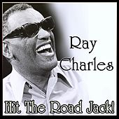 Ray Charles - Hit The Road Jack! by Ray Charles