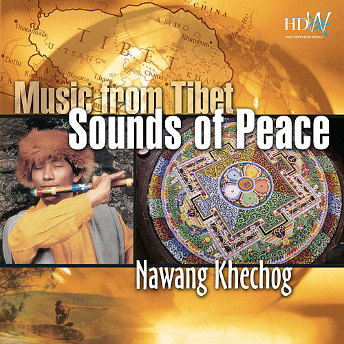 Music From Tibet - Sounds of Peace by Nawang Khechog