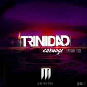 Carnage by Trinidad