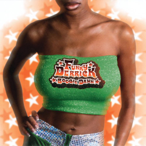 Boogie Dawn by Funky Derrick