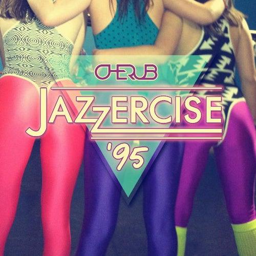 Jazzercise '95 by Cherub