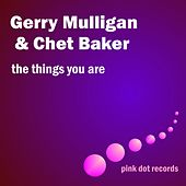 The Things You Are by Gerry Mulligan