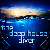 The Deep House Diver by Various Artists