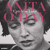 Careless Love by Anita O'Day