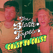 Coast To Coast b/w All The Girls In The World - Single by The Blank Tapes