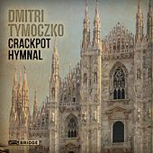 Crackpot Hymnal by Various Artists
