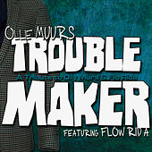 Trouble Maker (A Tribute to Olly Murs & Flo Rida) by Ollie Muurs