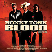 Honky Tonk Blood (Original Motion Picture Soundtrack) by Various Artists