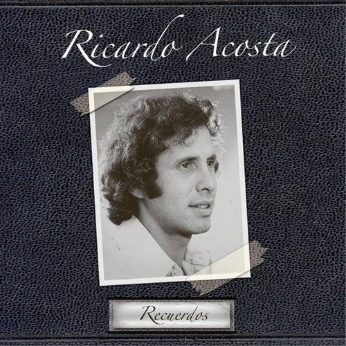 Recuerdos by Ricardo Acosta