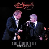It Was 30 Years Ago Today (1975 - 2005) von Air Supply