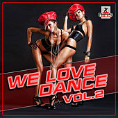 We Love Dance, Vol.2 by Various Artists