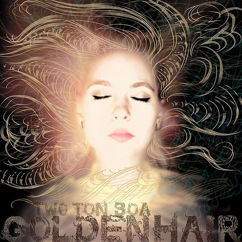 Golden Hair by Two Ton Boa