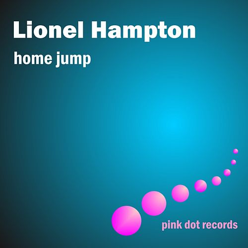 Home Jump by Lionel Hampton