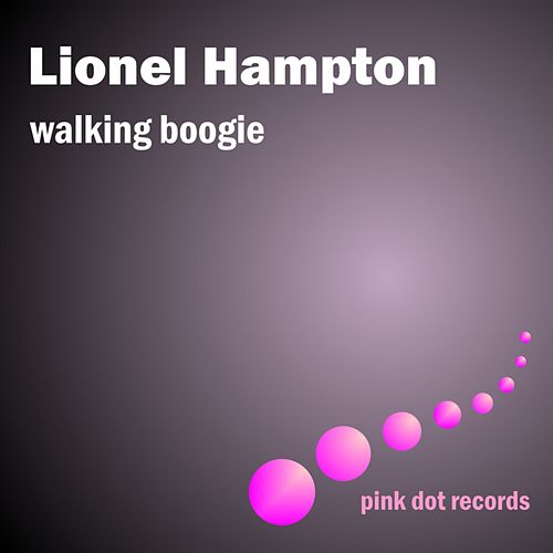 Walking Boogie by Lionel Hampton