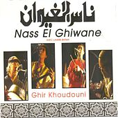 Ghir khoudouni by Nass El Ghiwane