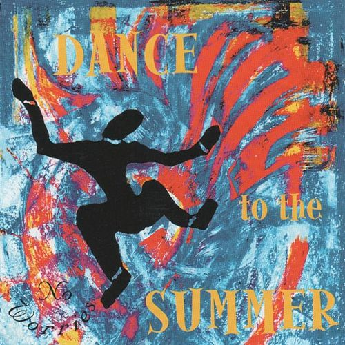Dance to the Summer by No Worries