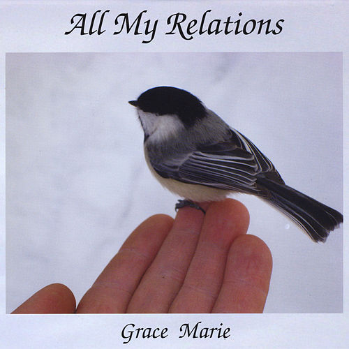 All My Relations by Grace Marie