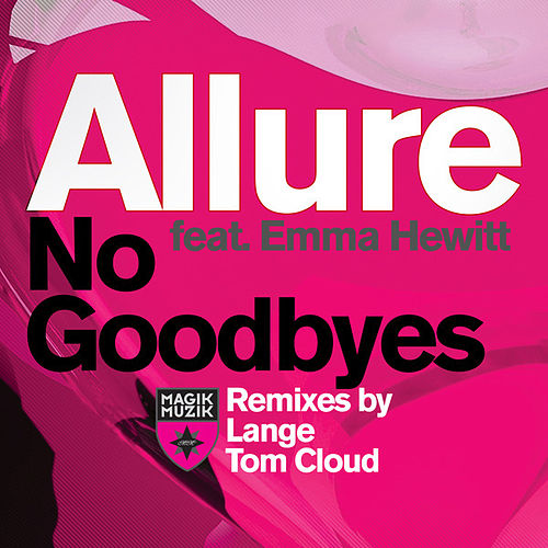 No Goodbyes (Remixes) by Allure