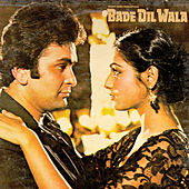 Bade Dil Wala by Various Artists